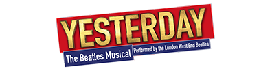 Yesterday – The Beatles Musical performed by the London West End Beatles - Infos zur Show, Tickets und mehr